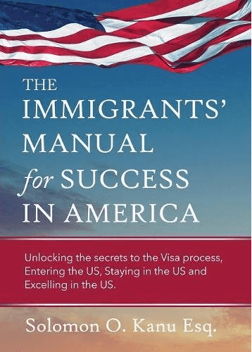The Immigrants' Manual for Success in America Book